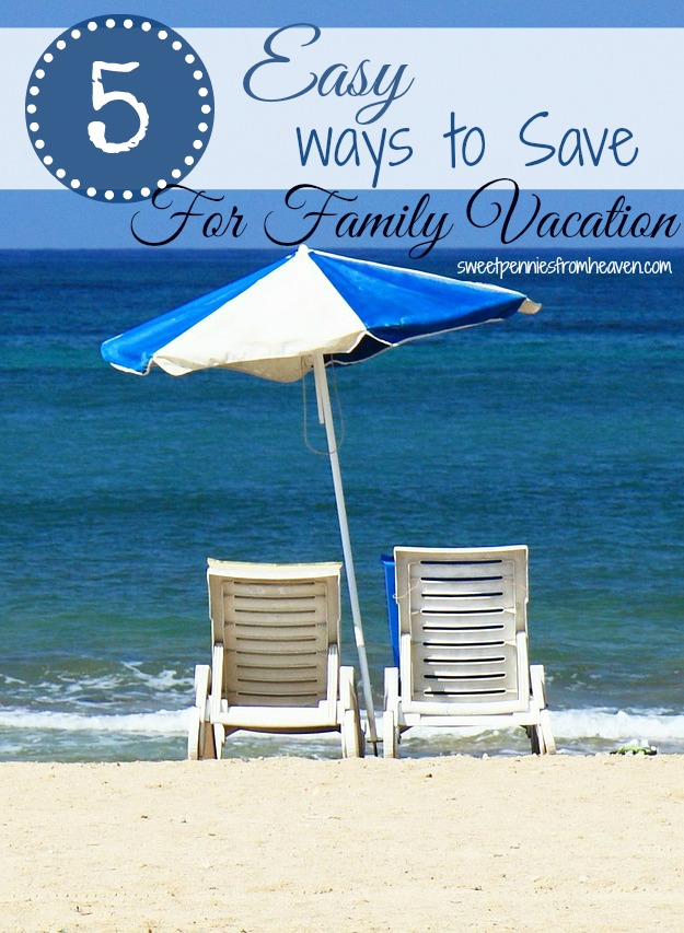 save for family vacation