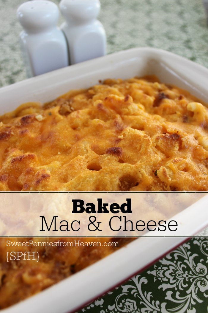 Easy Baked Mac and Cheese – Perfect Dish for Parties or Weeknight ...