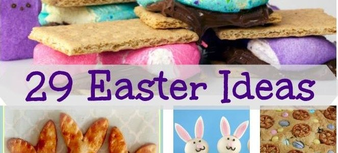 29 Incredible Easter Recipes and Crafts, Traditions and Party Ideas #MomsCheckIn