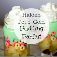 hidden pot o' gold pudding parfait