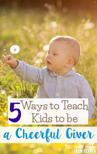 5 ways to teach kids to be a cheerful giver
